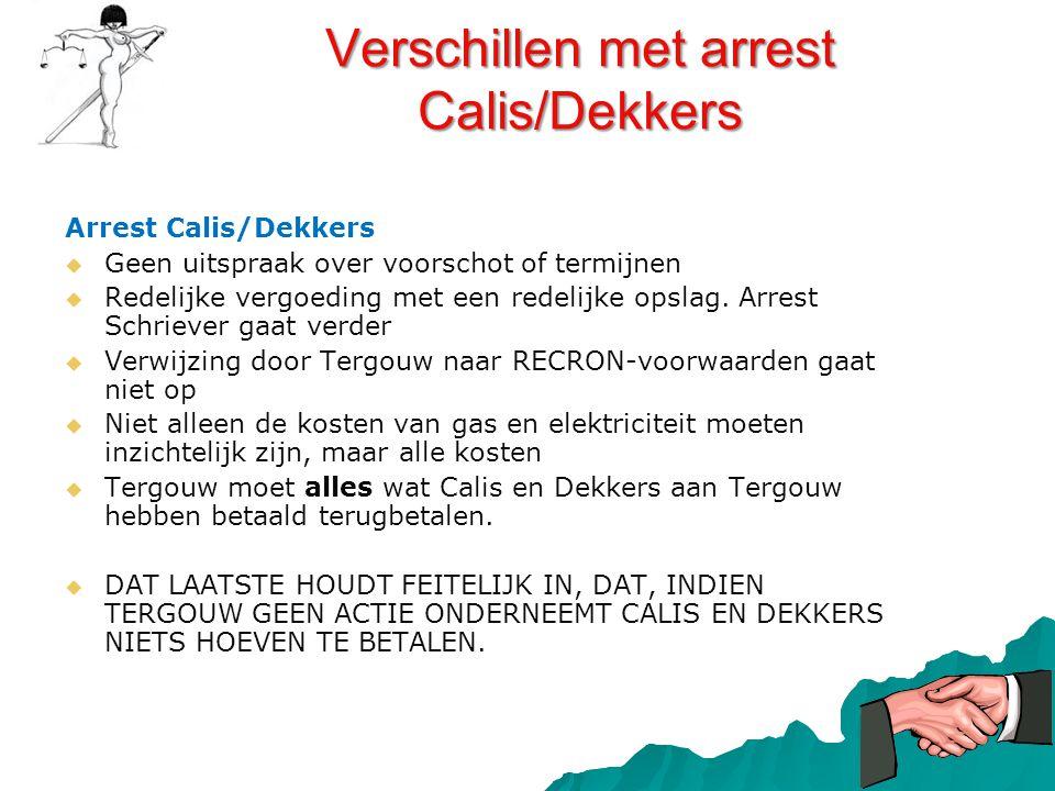 Verschillen met arrest Calis/Dekkers