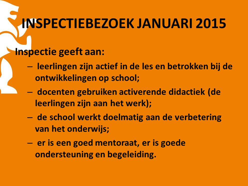 INSPECTIEBEZOEK JANUARI 2015