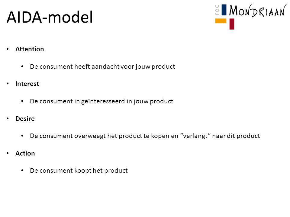 AIDA-model Attention De consument heeft aandacht voor jouw product
