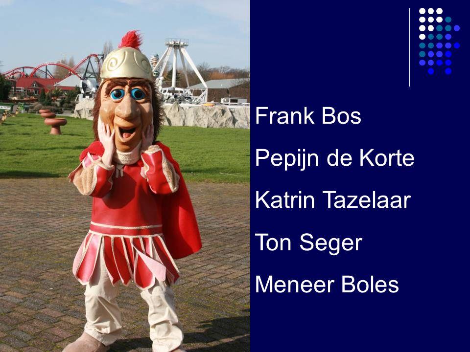 Frank Bos Pepijn de Korte Katrin Tazelaar Ton Seger Meneer Boles