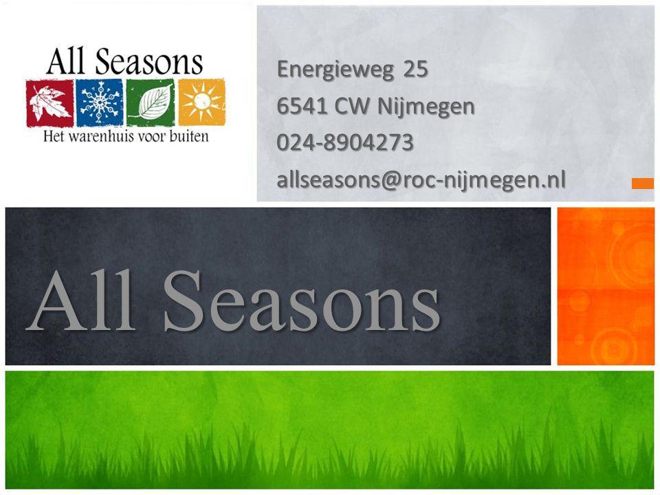 All Seasons Energieweg 25 6541 CW Nijmegen 024-8904273