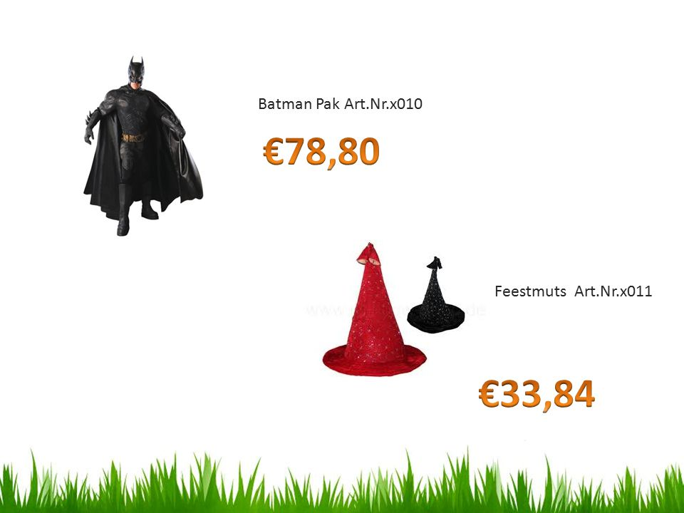 Batman Pak Art.Nr.x010 €78,80 Feestmuts Art.Nr.x011 €33,84