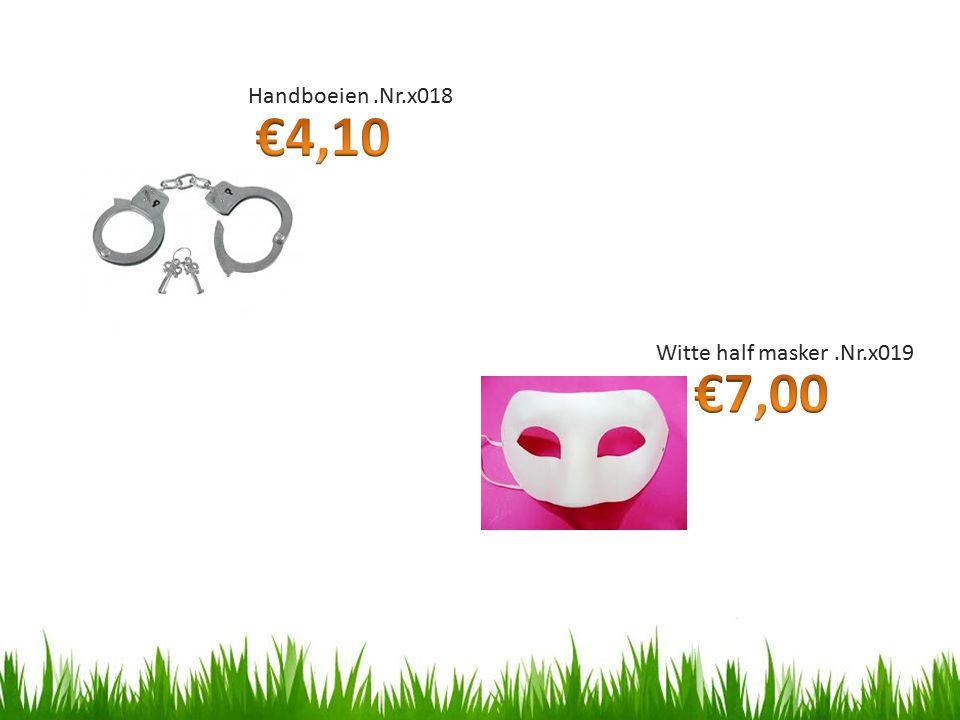 Handboeien .Nr.x018 €4,10 Witte half masker .Nr.x019 €7,00