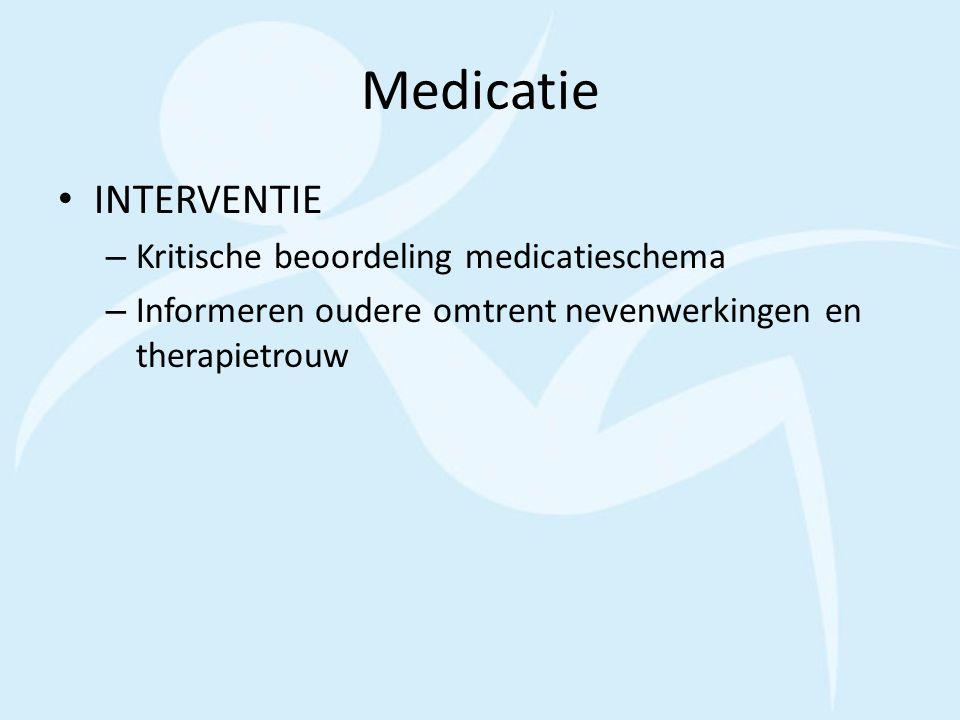 Medicatie INTERVENTIE Kritische beoordeling medicatieschema