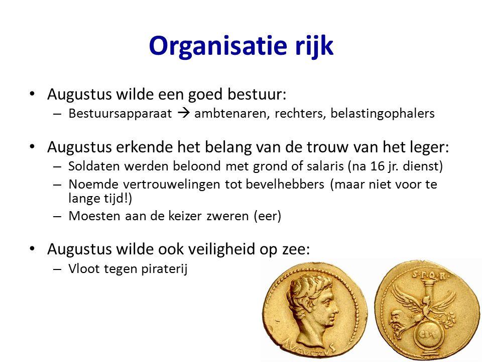 Organisatie rijk Augustus wilde een goed bestuur: