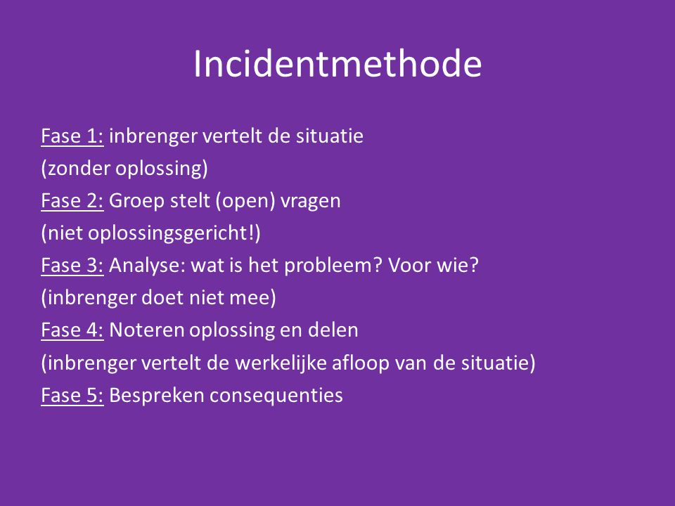 Incidentmethode