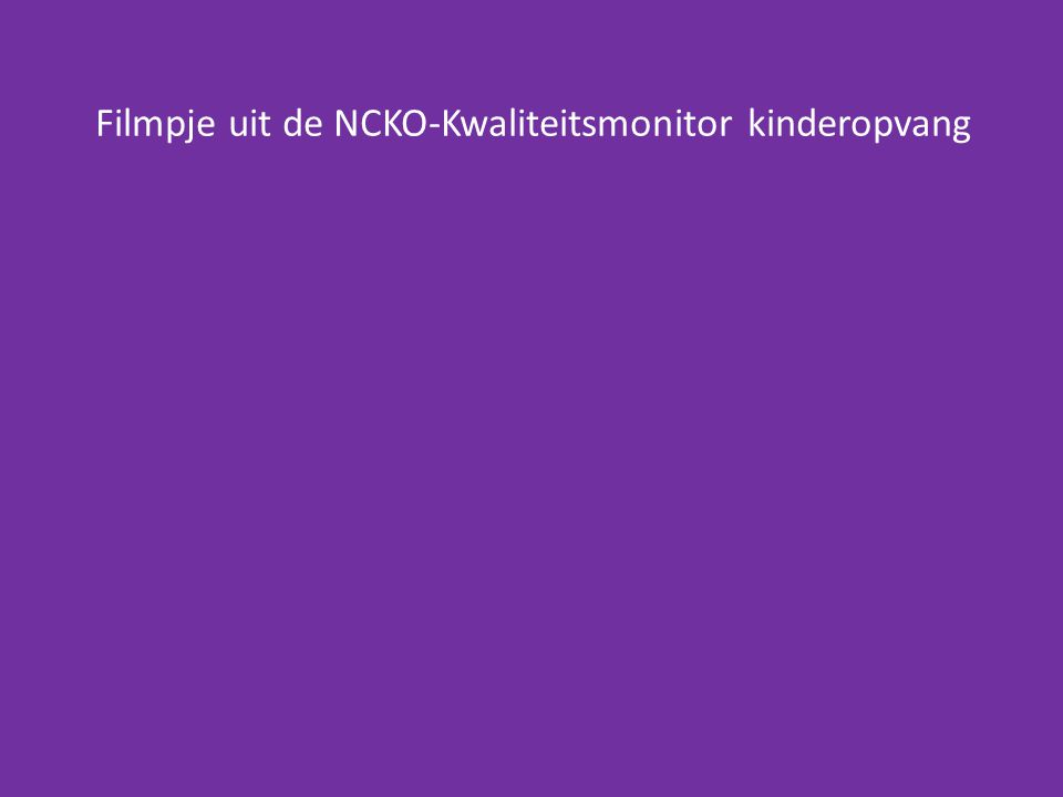 Filmpje uit de NCKO-Kwaliteitsmonitor kinderopvang