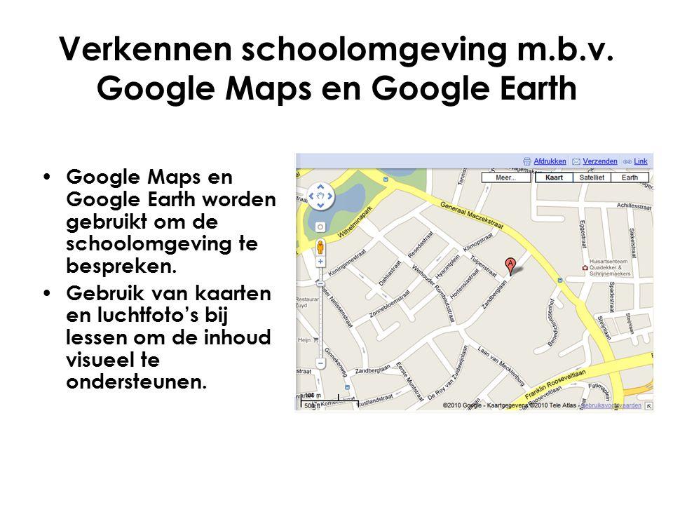 Verkennen schoolomgeving m.b.v. Google Maps en Google Earth
