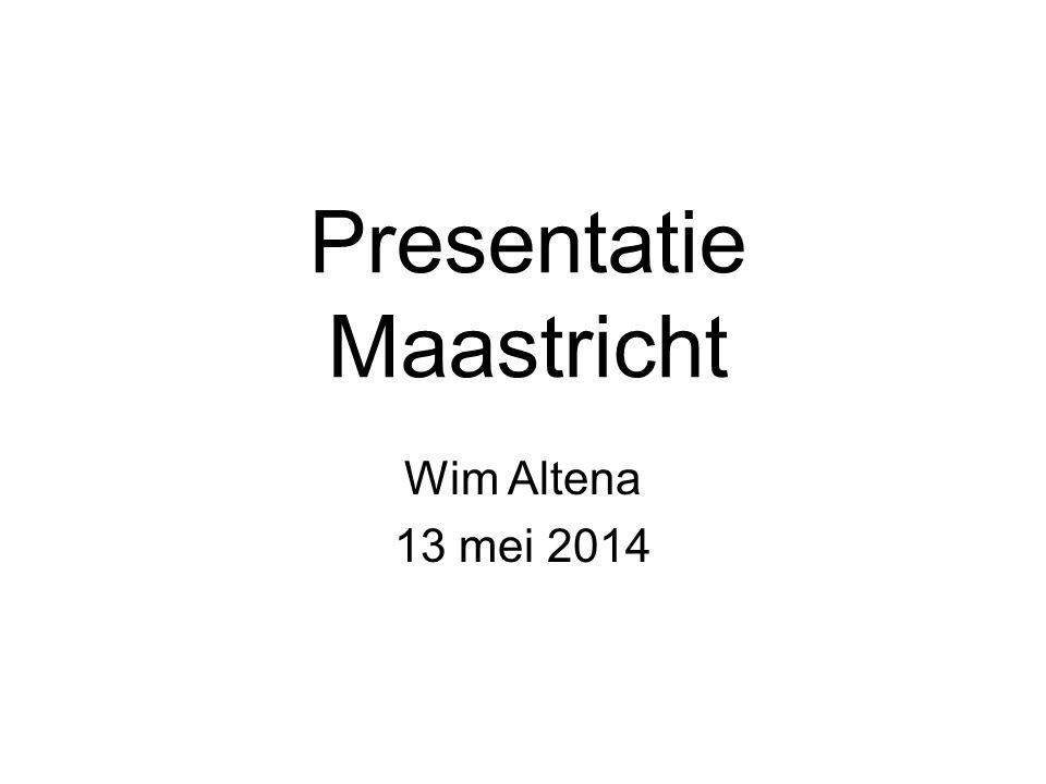 Presentatie Maastricht