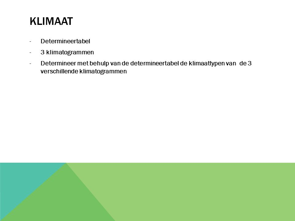 KLIMAAT Determineertabel 3 klimatogrammen