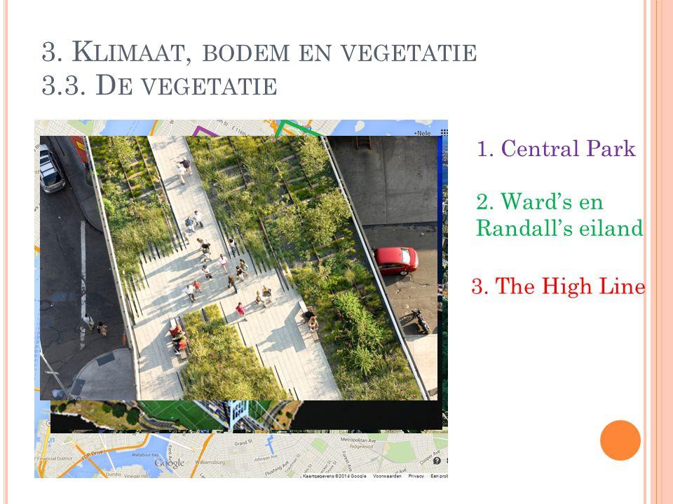 3. Klimaat, bodem en vegetatie 3.3. De vegetatie