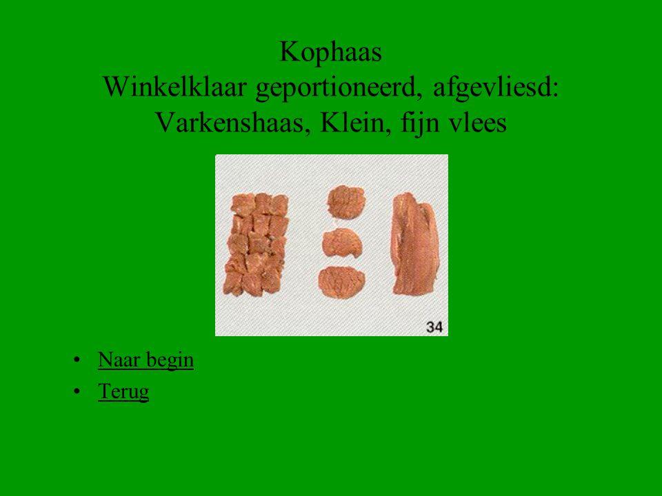 Kophaas Winkelklaar geportioneerd, afgevliesd: Varkenshaas, Klein, fijn vlees