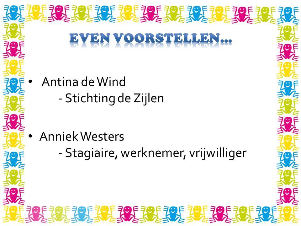 Even voorstellen… Antina de Wind - Stichting de Zijlen