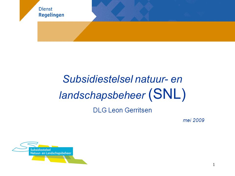 Subsidiestelsel natuur- en landschapsbeheer (SNL)