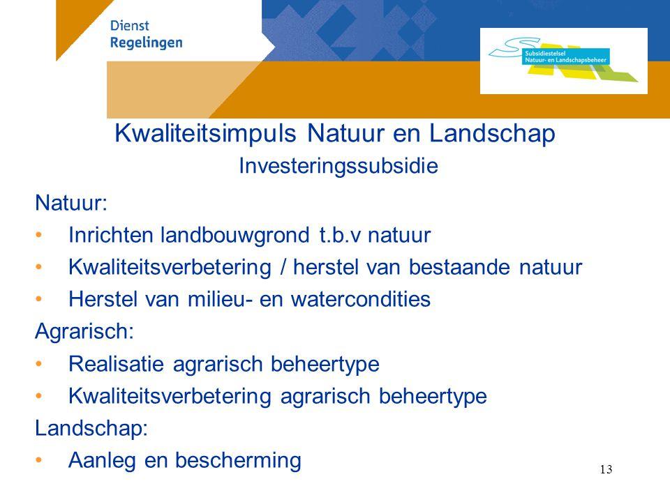 Kwaliteitsimpuls Natuur en Landschap Investeringssubsidie