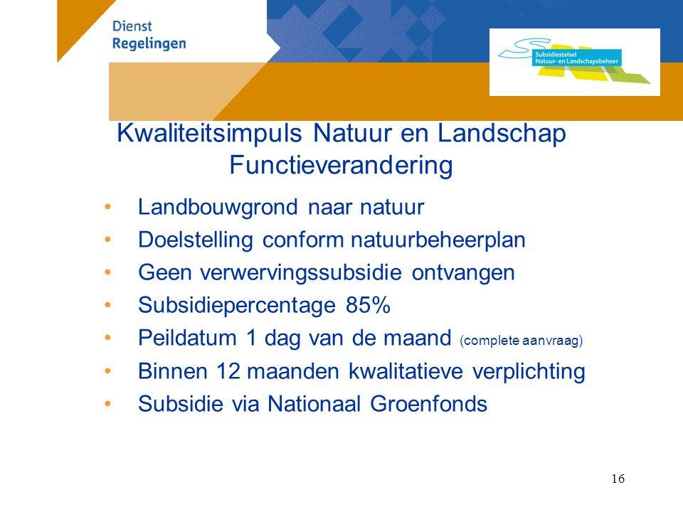 Kwaliteitsimpuls Natuur en Landschap Functieverandering