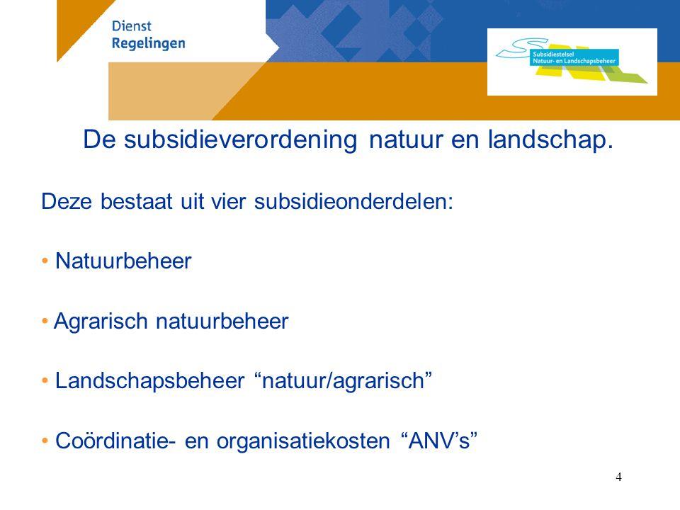 De subsidieverordening natuur en landschap.