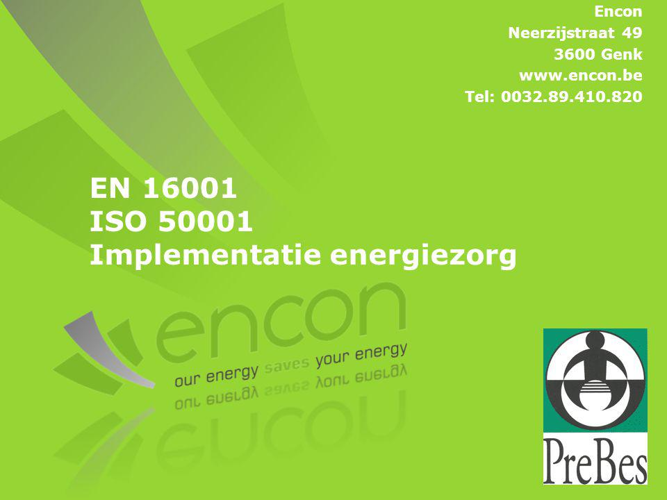 EN 16001 ISO 50001 Implementatie energiezorg
