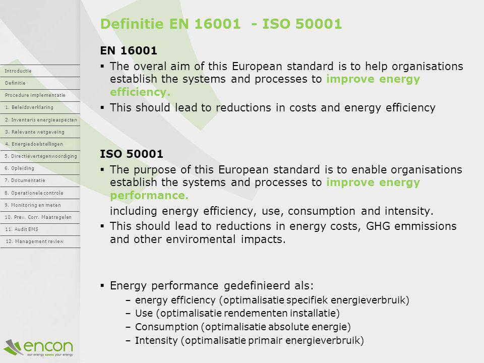 Definitie EN 16001 - ISO 50001 EN 16001.