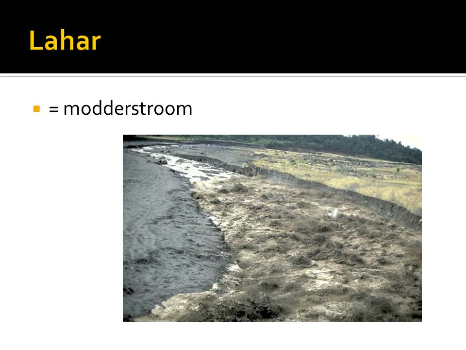 Lahar = modderstroom