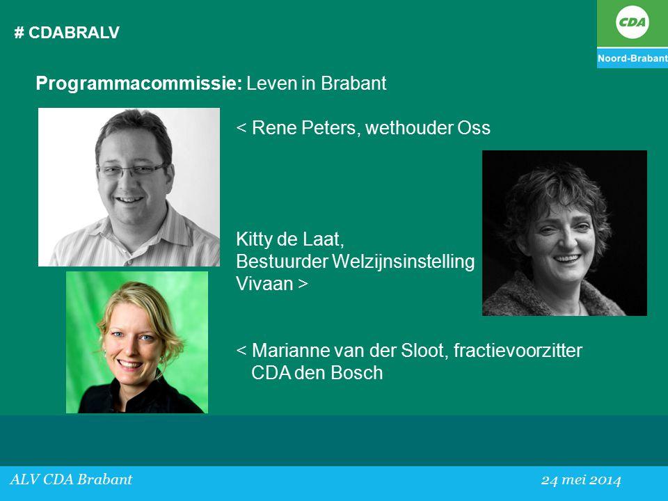 Programmacommissie: Leven in Brabant < Rene Peters, wethouder Oss