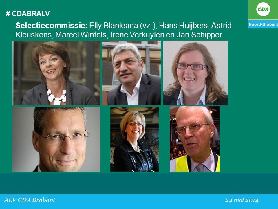 # CDABRALV Selectiecommissie: Elly Blanksma (vz.), Hans Huijbers, Astrid Kleuskens, Marcel Wintels, Irene Verkuylen en Jan Schipper.
