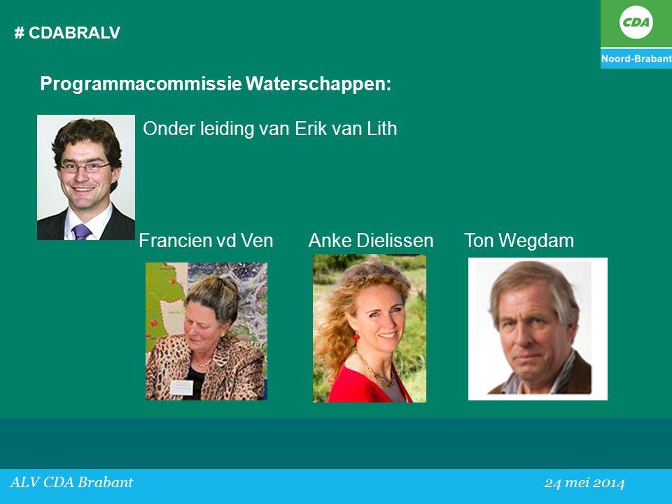 Programmacommissie Waterschappen: Onder leiding van Erik van Lith
