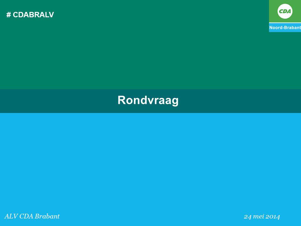 # CDABRALV Rondvraag ALV CDA Brabant 24 mei 2014