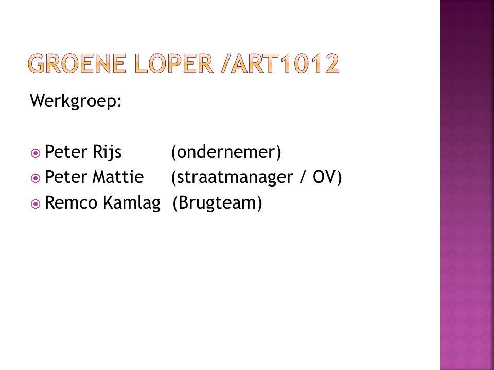 Groene loper /ART1012 Werkgroep: Peter Rijs (ondernemer)