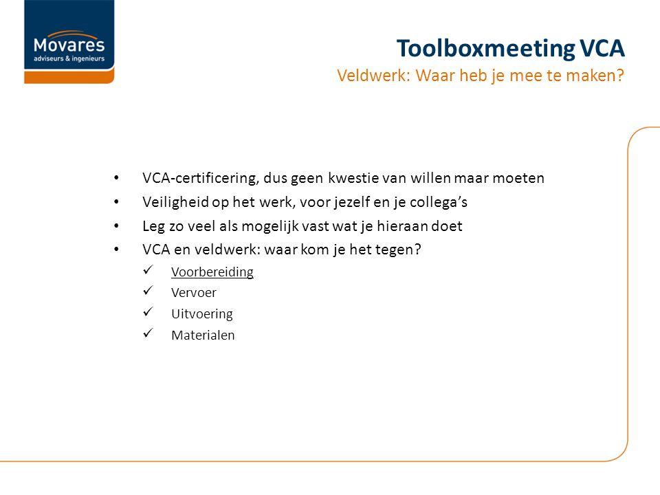 Toolboxmeeting VCA Veldwerk: Waar heb je mee te maken
