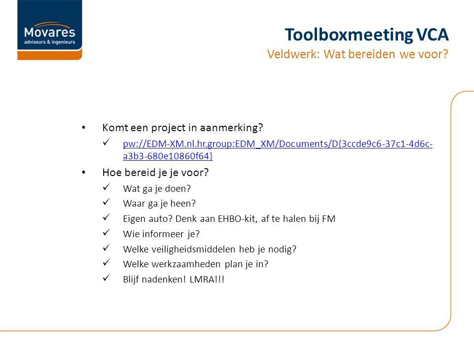 Toolboxmeeting VCA Veldwerk: Wat bereiden we voor