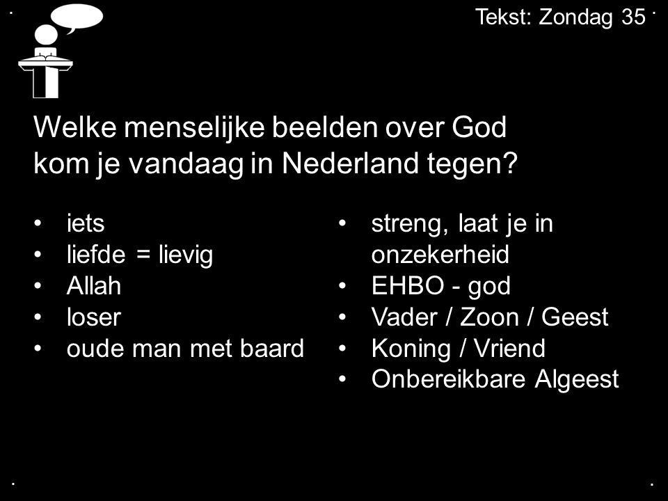 Welke menselijke beelden over God kom je vandaag in Nederland tegen
