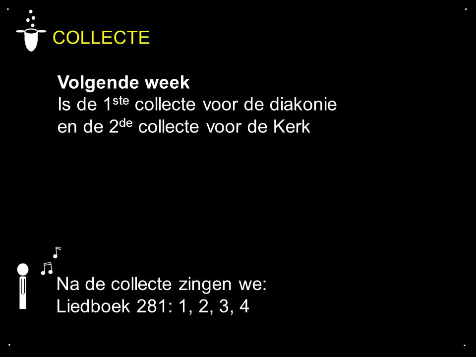COLLECTE Volgende week Is de 1ste collecte voor de diakonie