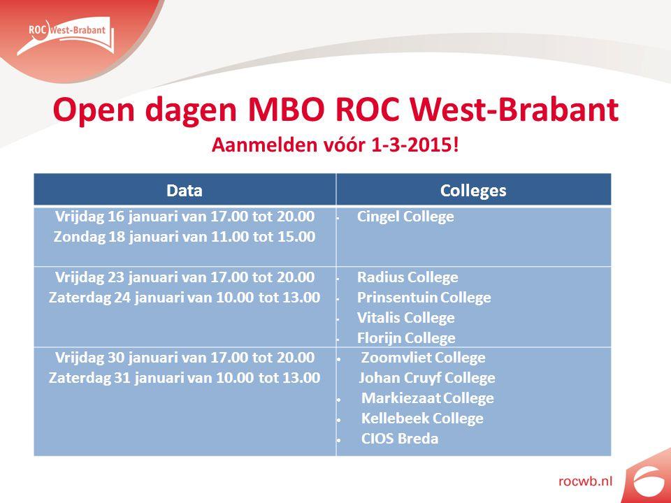 Open dagen MBO ROC West-Brabant Aanmelden vóór 1-3-2015!
