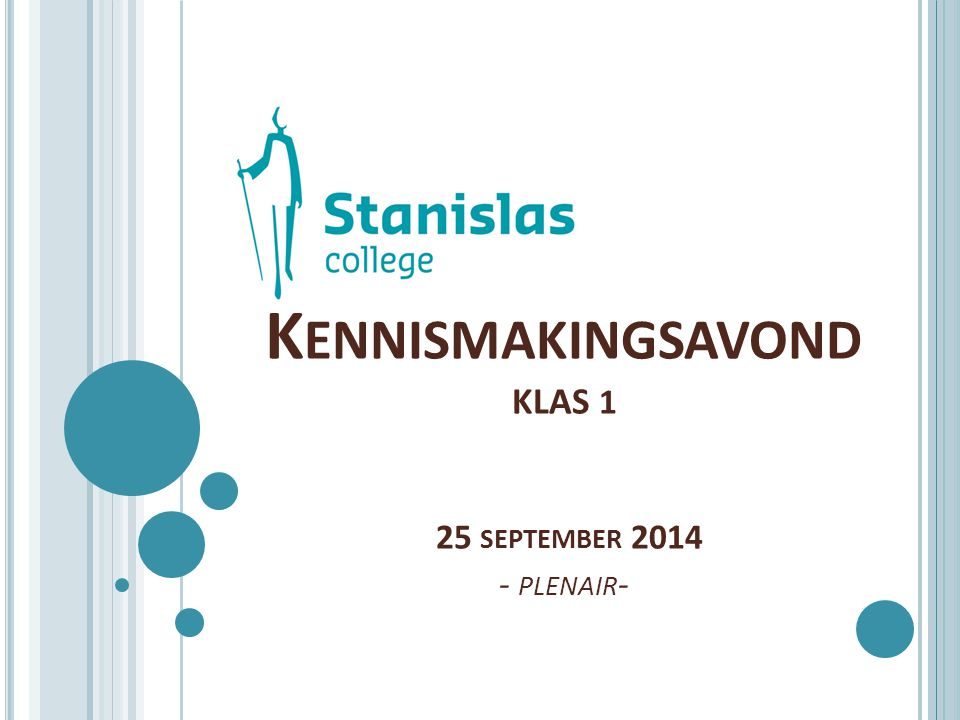 Kennismakingsavond klas 1 25 september 2014 - plenair-