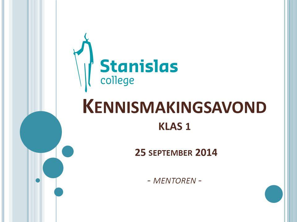 Kennismakingsavond klas 1 25 september 2014 - mentoren -