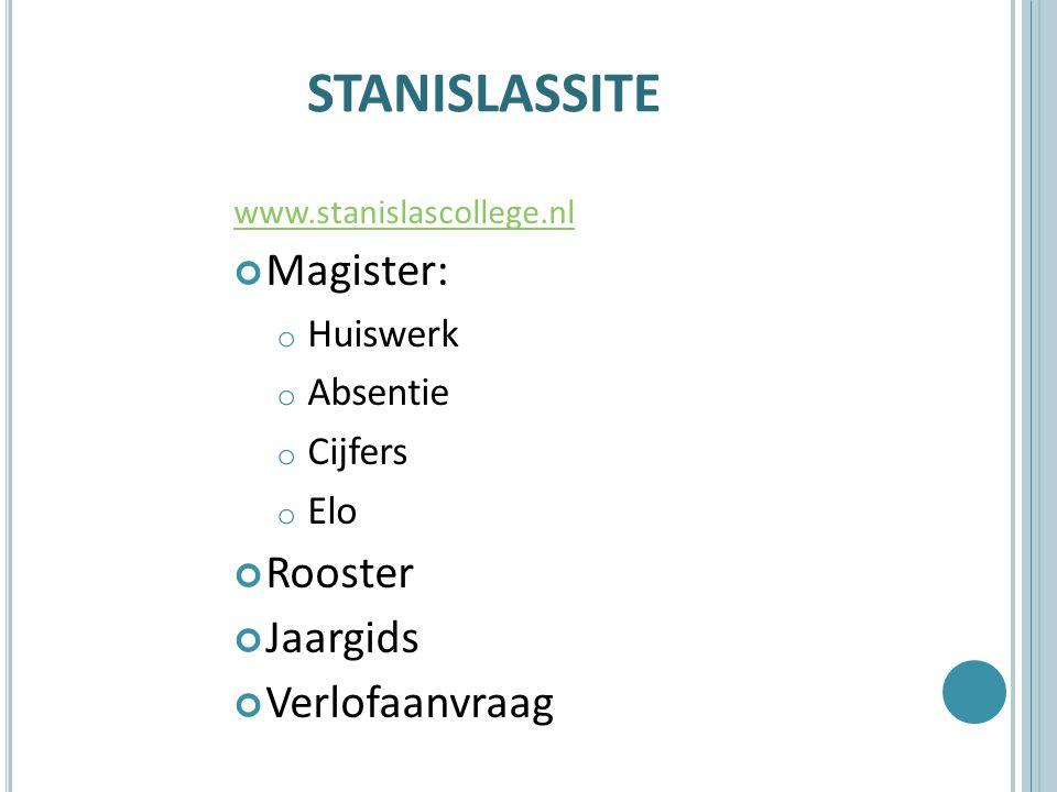 STANISLASSITE Magister: Rooster Jaargids Verlofaanvraag Huiswerk