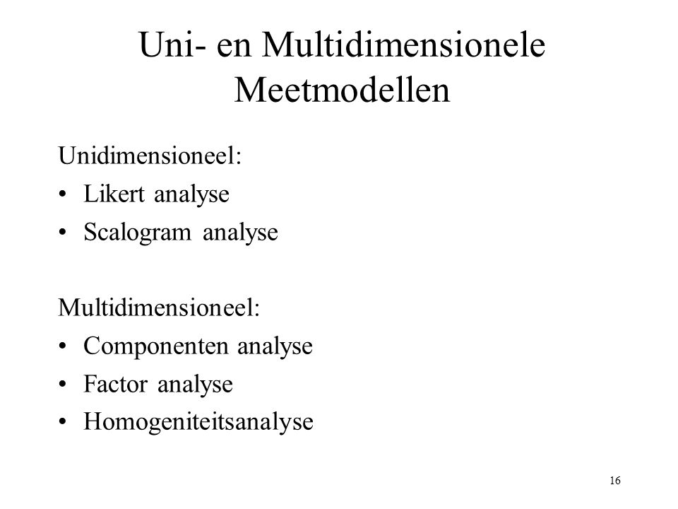 Uni- en Multidimensionele Meetmodellen
