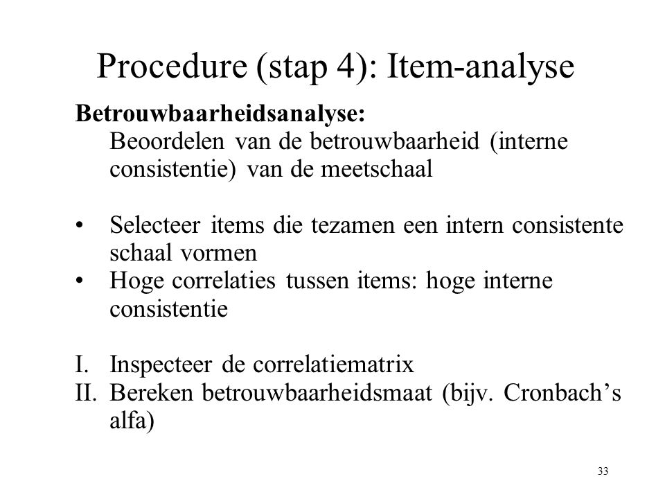 Procedure (stap 4): Item-analyse