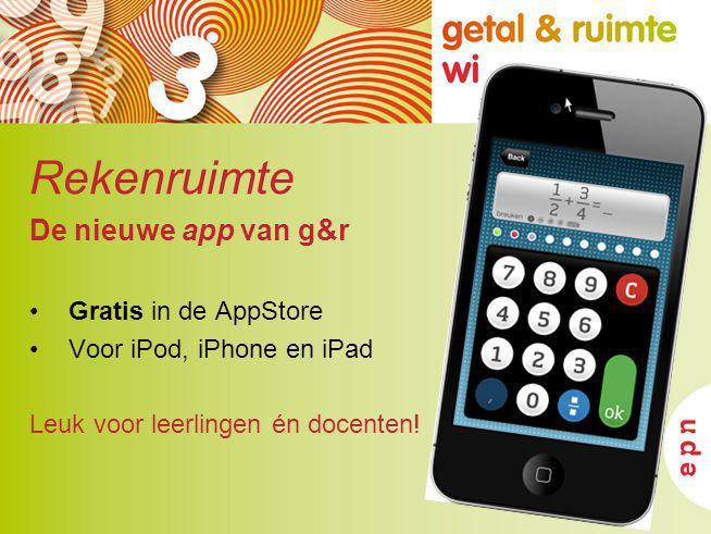 Rekenruimte De nieuwe app van g&r Gratis in de AppStore