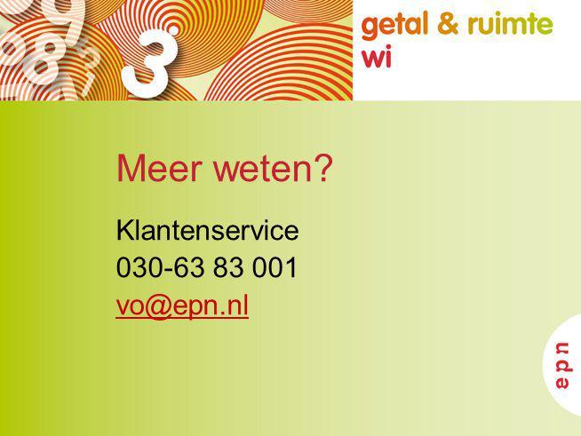 Meer weten Klantenservice 030-63 83 001 vo@epn.nl