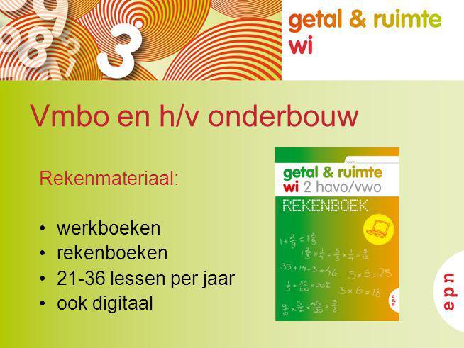 Vmbo en h/v onderbouw Rekenmateriaal: werkboeken rekenboeken