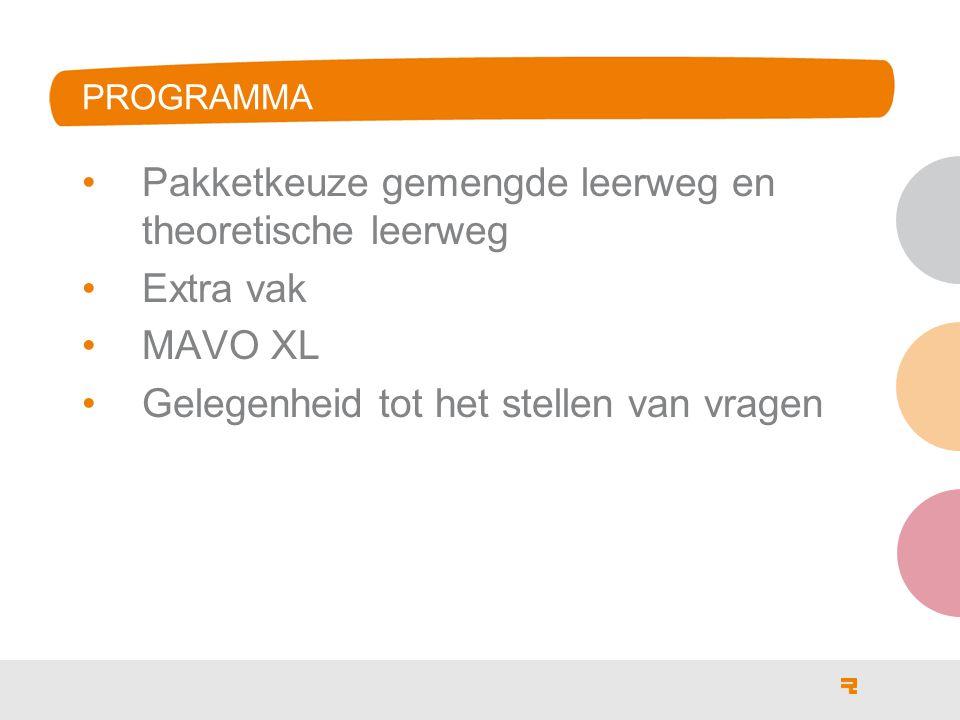 Pakketkeuze gemengde leerweg en theoretische leerweg Extra vak MAVO XL