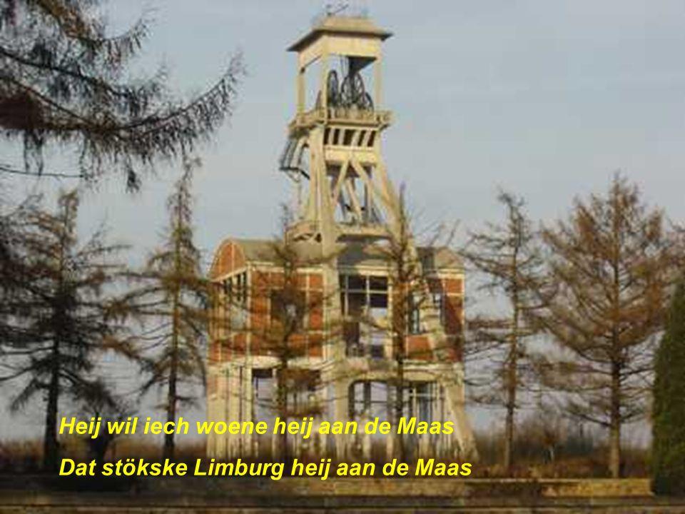 Heij wil iech woene heij aan de Maas