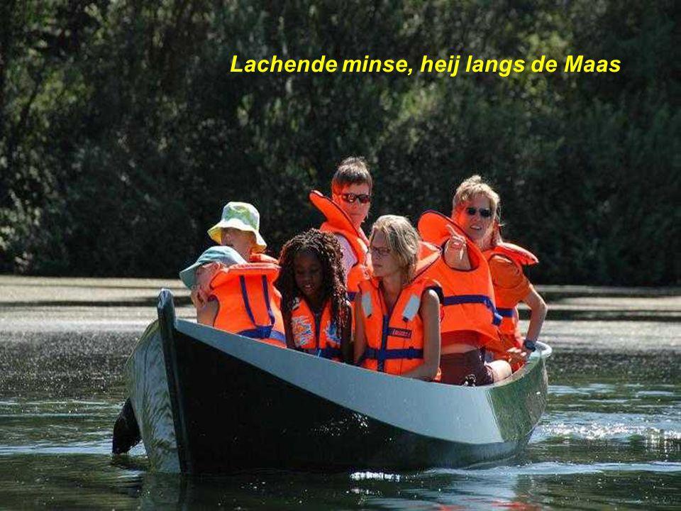 Lachende minse, heij langs de Maas