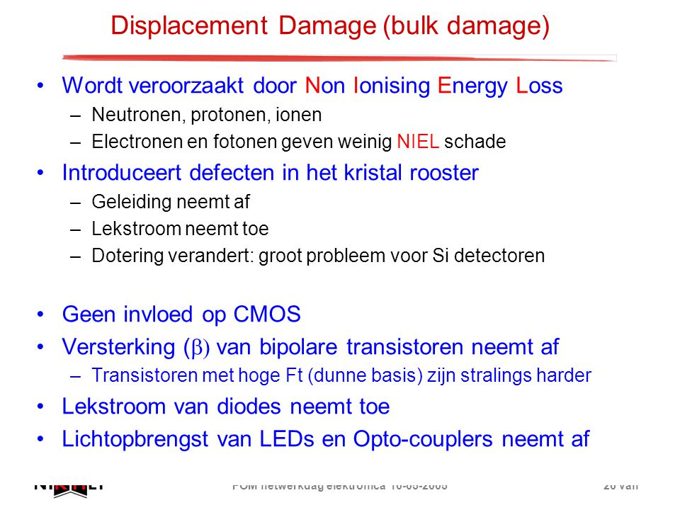 Displacement Damage (bulk damage)