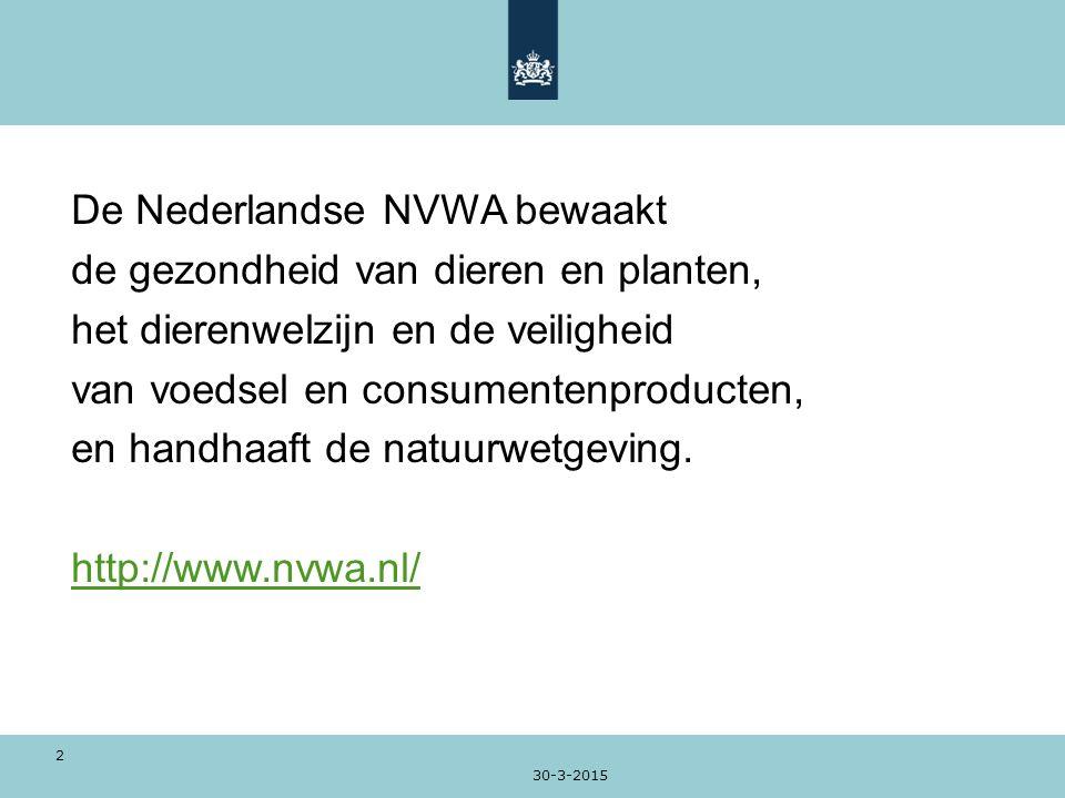 De Nederlandse NVWA bewaakt de gezondheid van dieren en planten,