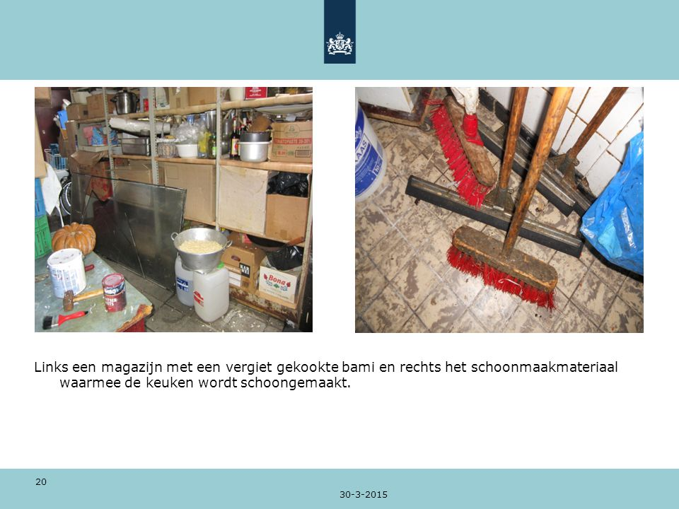 Links een magazijn met een vergiet gekookte bami en rechts het schoonmaakmateriaal waarmee de keuken wordt schoongemaakt.