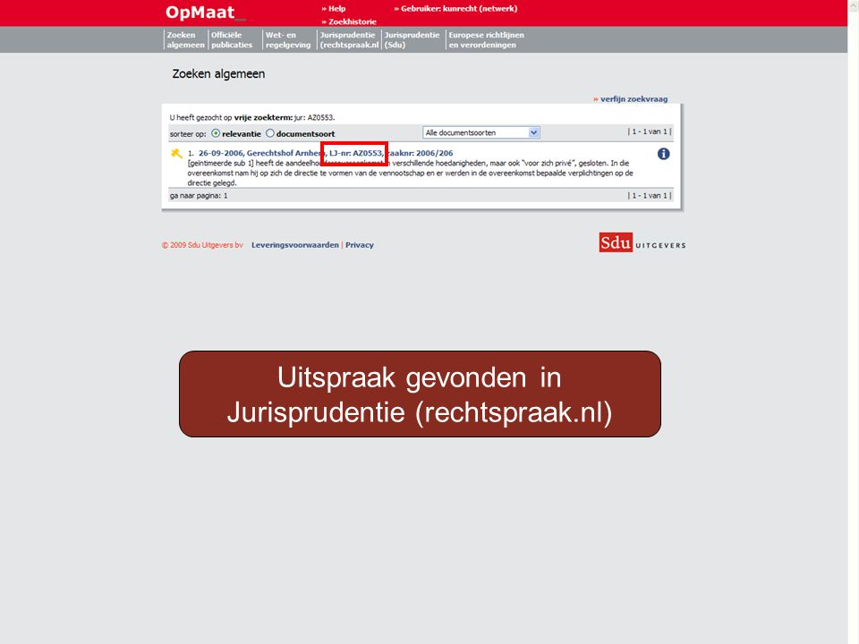 Uitspraak gevonden in Jurisprudentie (rechtspraak.nl)
