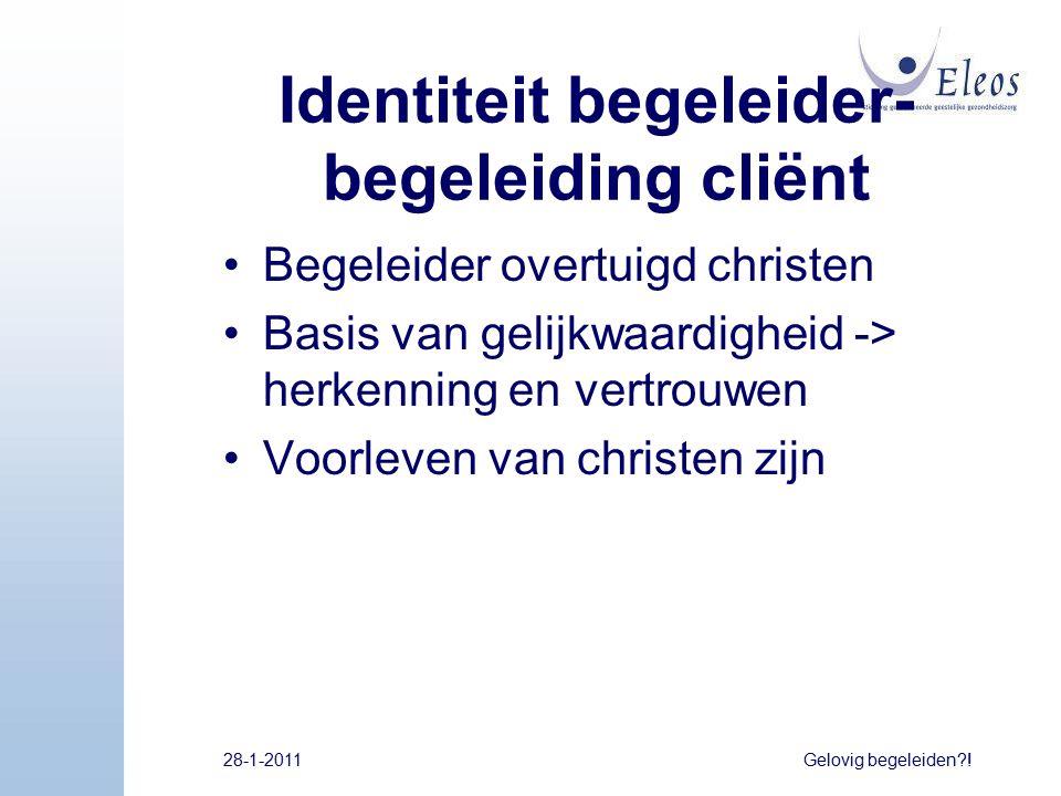 Identiteit begeleider-begeleiding cliënt